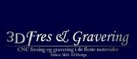 3D Fres & Gravering