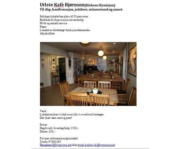 Utleie loklet på kvelder og helger! 10-15 er det åpent for gjester i Kafe Bjørnson!