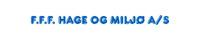 F.F.F Hage & miljø AS